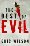 The Best of Evil - Eric Wilson