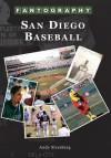 San Diego Baseball Fantography - Andy Strasberg