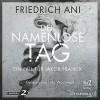 Der namenlose Tag - Friedrich Ani, Udo Wachtveitl, HörbucHHamburg HHV GmbH
