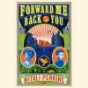 Forward Me Back to You - Mitali Perkins