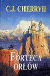 Forteca Orłów - C.J. Cherryh