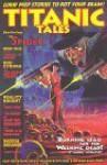 Titanic Tales - Mark Wheatley, Allan Gross, Frank Cho, Marc Hempel, Al Williamson, Steve Conley, Gary Henry, Michael Avon Oeming