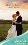 A Bride for Glenmore - Sarah Morgan