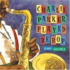 Charlie Parker Played Be Bop - Chris Raschka