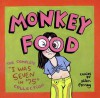 """Monkey Food: The Complete """"I Was Seven in '75"""" Collection - Ellen Forney"""