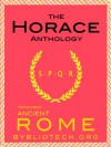 The Complete Horace Anthology: The Odes, The Epodes, The Satires, The Epistles and The Art of Poetry - Horace