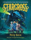 Starcross: A Stirring Adventure of Spies, Time Travel and Curious Hats - Philip Reeve