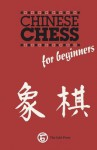 Chinese Chess for Beginners - Sam Sloan