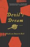 Devil's Dream - Madison Smartt Bell
