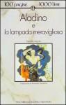 Aladino e la lampada meravigliosa - Anonymous, Armando Dominicis
