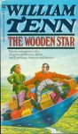 The Wooden Star - William Tenn