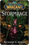 Stormrage (World of Warcraft, #7) - Richard A. Knaak