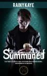Summoned - Rainy Kaye