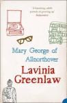 Mary George Of Allnorthover - Lavinia Greenlaw