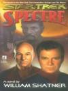 Star Trek: The Mirror Universe Saga #1: Spectre - William Shatner, Judith Reeves-Stevens, Garfield Reeves-Stevens