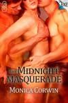 The Midnight Masquerade - Monica Corwin