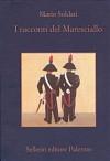 I racconti del Maresciallo - Mario Soldati, Ermanno Paccagnini