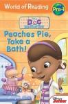 World of Reading: Doc McStuffins Peaches Pie, Take a Bath!: Level Pre-1 - Disney Book Group, Disney Storybook Art Team