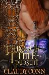 Through Time-Pursuit - Claudy Conn, Karen Babcock