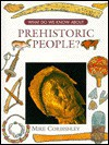 What Do We Know about Prehistoric People? - Mike Corbishley