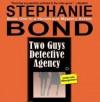 Two Guys Detective Agency - Stephanie Bond, Nan McNamara