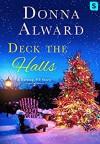 Deck the Halls: A Darling, VT Christmas Romance Novella (A Darling, VT Novel) - Donna Alward