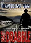 The Travelling Man - Matt Drabble