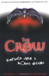 The Crow: Shattered Lives & Broken Dreams - James O'Barr, Edward F. Kramer