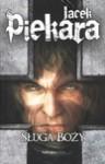 Sługa Boży (Mordimer Madderdin #5) - Jacek Piekara
