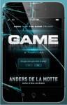 Game (The Game Trilogy, Book 1) - Anders de la Motte