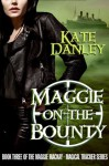 Maggie on the Bounty - Kate Danley