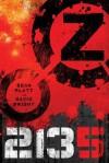 Z 2135 - David Wright, Sean Platt, Dan John Miller