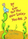 Did I Ever Tell You How Lucky You Are? (Audio) - Dr. Seuss, John Cleese