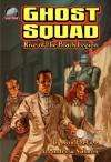 Ghost Squad: Rise of the Black Legion - Andrew Salmon, Ron Fortier, Rob Davis, Chad Hardin