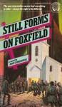 Still Forms on Foxfield - Joan Slonczewski