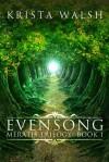 Evensong (Meratis Trilogy #1) - Krista Walsh
