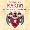 Game of Thrones - Das Lied von Eis und Feuer 13 - George R. R. Martin, Reinhard Kuhnert, Audible GmbH
