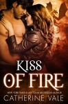 Kiss Of Fire (BBW Dragon Shifter Paranormal Romance) - Catherine Vale