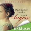 Das Mädchen mit den blauen Augen - Michel Bussi, Katja Amberger, Audible GmbH