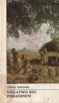 Niełatwo być Indianinem - Elżbieta Dzikowska