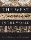 The West in the World, Volume I: To 1715 - Dennis Sherman, Joyce E. Salisbury