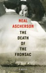 The Death of the Fronsac - Neal Ascherson