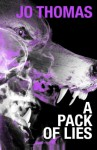A Pack of Lies - Jo Thomas