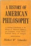 History of American Philosophy (Textbook Binding) - Herbert W. Schneider