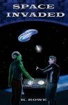 Space Invaded (Dar's Adventures in Space) (Volume 4) - K. Rowe, Joyce Gilmour