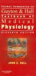 Pocket Companion to Guyton & Hall Textbook of Medical Physiology, 11e (Guyton Physiology) - John Hall