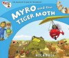 Myro and the Tiger Moth: Myro, the Smallest Plane in the World (Myro Goes to Australia) - Nick Rose