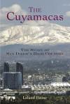 Cuyamacas Story of San Diego's High Country - Leland Fetzer, Jennifer Redmond