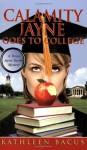 Calamity Jayne Goes to College - Kathleen Bacus