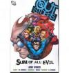 Outsiders, Vol. 2: Sum of All Evil - Sean Parsons, Will Conrad, Kevin Conrad, Tom Raney, Tom Derenick, Scott Hanna, Judd Winick